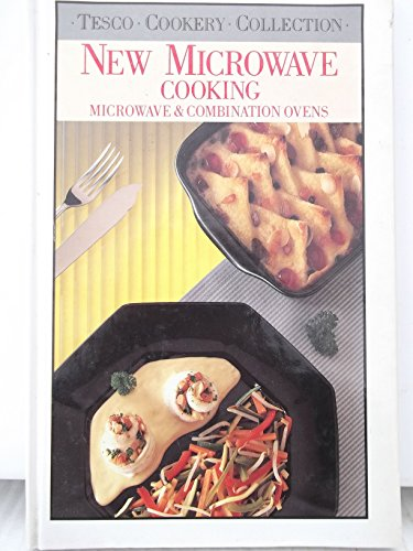 New Microwave Cooking : Microwave & Combination Ovens