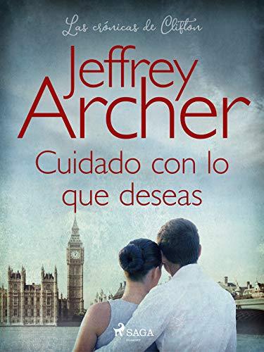Cuidado con lo que deseas e Jeffrey Archer