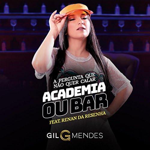 Gil Mendes feat. Renan da Resenha