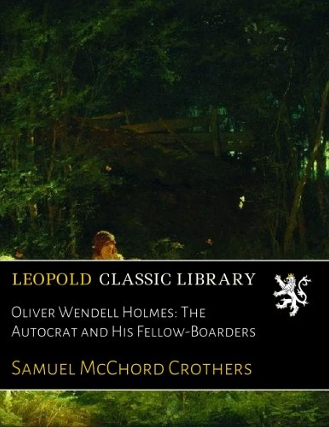 ドライブ手のひら作曲家Oliver Wendell Holmes: The Autocrat and His Fellow-Boarders