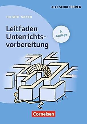 Praxisbuch eyer Leitfaden Unterrichtsvorbereitung 9 Auflage Buch by Prof. Dr. Hilbert Meyer