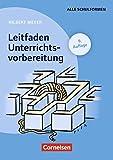 Praxisbuch Meyer: Leitfaden Unterrichtsvorbereitung (9. Auflage): Buch - Prof. Dr. Hilbert Meyer