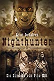 Anton Serkalows Nighthunter 2: Die Zombies von Pine Hill