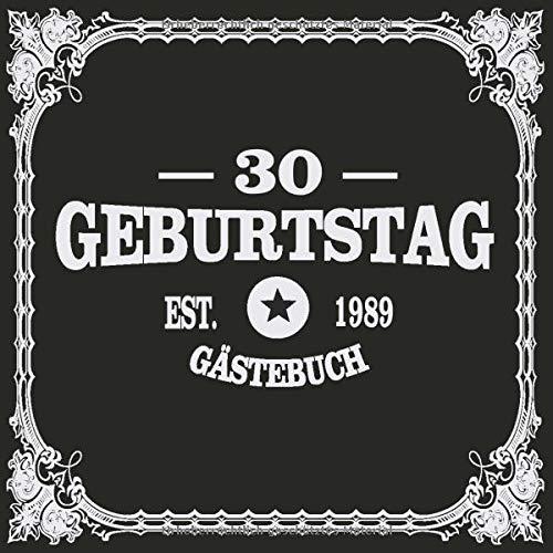 30 Geburtstag Est. 1989 Gästebuch: Cooles Geschenk zum 30. Geburtstag Geburtstagsparty Gästebuch...