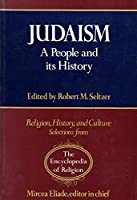Judaism: A People and Its History (Religion, History, and Culture)