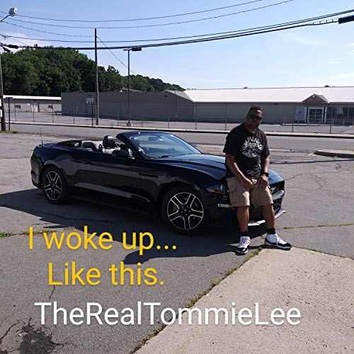 I Woke Up... Like This. [Explicit]