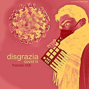 Disgrazia / Covid19
