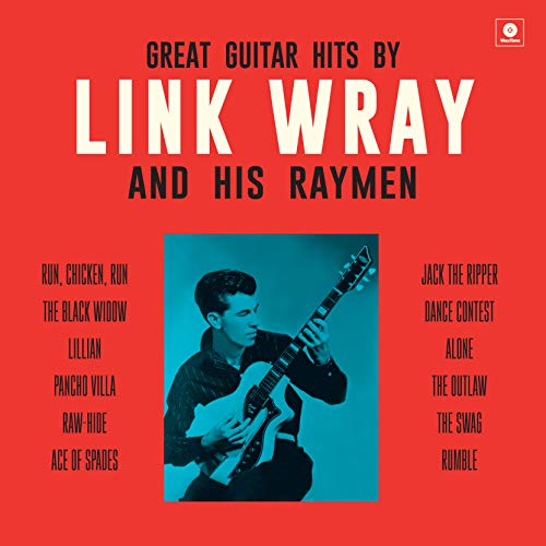 Great Guitar Hits By Link Wray And His Wraymen