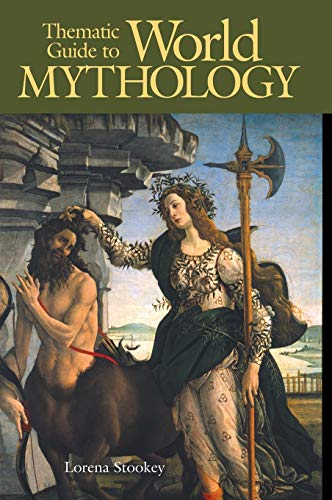 Thematic Guide to World Mythology (Thematic Guides to Literature)