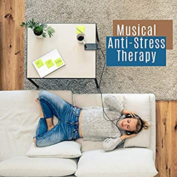 Musical Anti-Stress Therapy