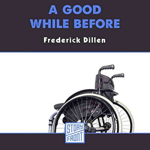 A Good While Before audiobook cover art