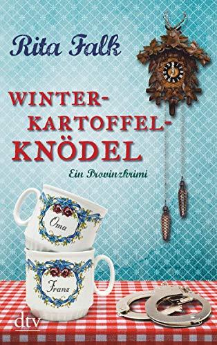 Winterkartoffelknödel: Der erste Fall für den Eberhofer [Kindle-Edition]