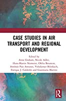 Air Transport and Regional Development Case Studies