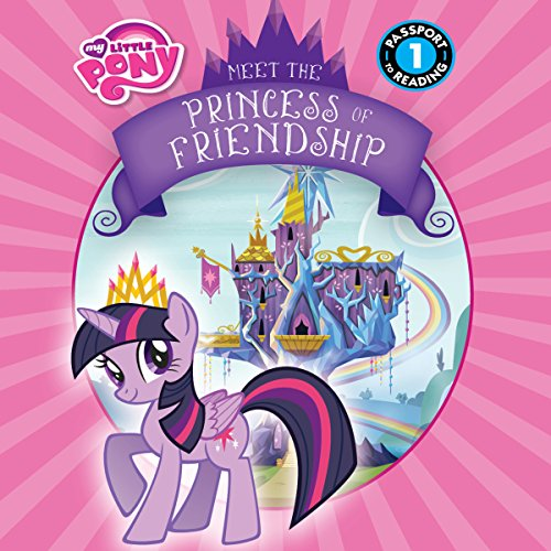My Little Pony: Meet the Princess of Friendship audiobook cover art