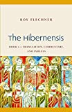 The Hibernensis 2: Translation, Commentary, and Indexes