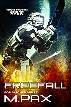 FreeFall (The Backworlds Book 7) (English Edition) de [M. Pax]