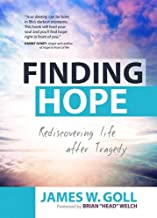 Finding Hope: Rediscovering Life after Tragedy