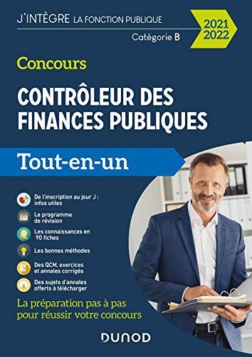 Concours Contrôleur des finances publiques - 2021-2022 - Tout-en-un: Tout-en-un (2021-2022)