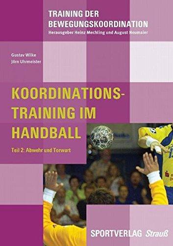 Koordinationstrainingim Handball, Teil 2: Abwehr und Torwart
