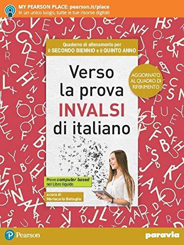 Verso la prova INVALSI di italiano. Ediz. aggiornata al nuovo quadro di riferimento. Con e-book. Con espansione online