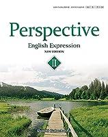 高校教科書 Perspective English Expression Ⅱ NEW EDITION [教番:英Ⅱ328]