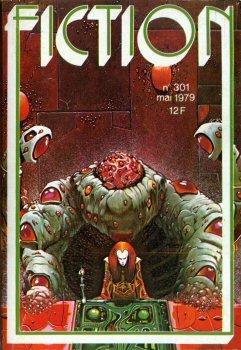 Fiction n° 301 - mai 1979 - Ron Goulart/Pierre Giuliani/Herbie Brennan/Jean-Pierre Fontana/Pierre Ziegelmeyer