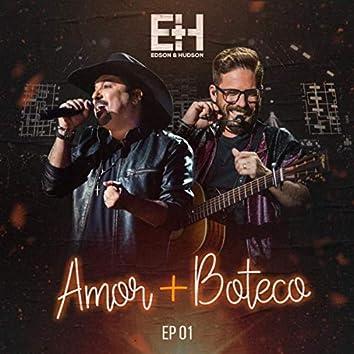 Amor + Boteco - EP 1
