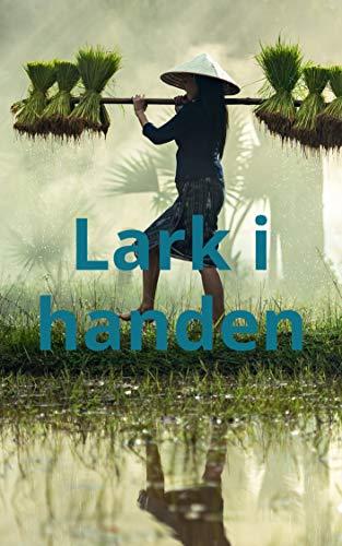 Lark i handen (Swedish Edition)