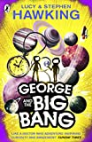 George and the Big Bang (George's Secret Key to the Universe) (English Edition)