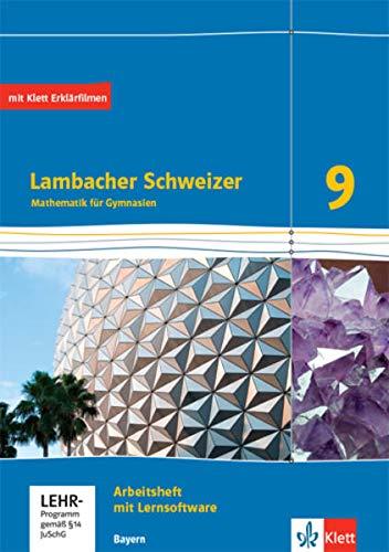 Lambacher Schweizer Mathematik 9. Ausgabe Bayern: Arbeitsheft plus Lösungsheft und Lernsoftware Klasse 9 (Lambacher Schweizer. Ausgabe für Bayern ab 2017)