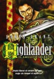 Highlander. El Amuleto Secreto (Pandora)