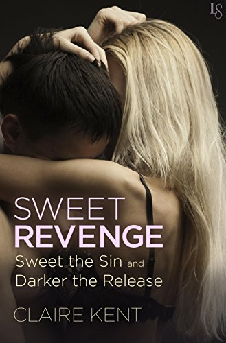 Sweet Revenge (2-Book Bundle: Sweet the Sin and Darker the Release) (Revenge Saga) (English Edition)