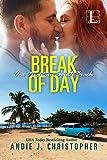 Break of Day (One Night in South Beach Book 2)