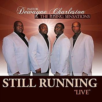 """Still Running """"Live"""" (Live)"""
