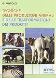Tecniche delle produzioni animali e delle trasformazioni dei prodotti...