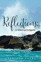 Reflections: A Woman's Spirit