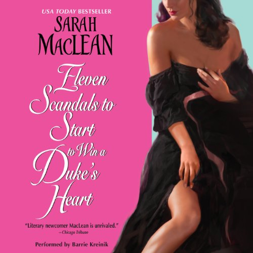 Eleven Scandals to Start to Win a Duke's Heart audiobook cover art