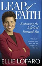 Leap of Faith: Embracing the Life God Promised You
