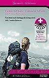 Camino del Norte -Camino de la Costa Jacobsweg/ Küstenweg: Von Irun bis nach Santiago de la Compostela (Pero Negro Editions)