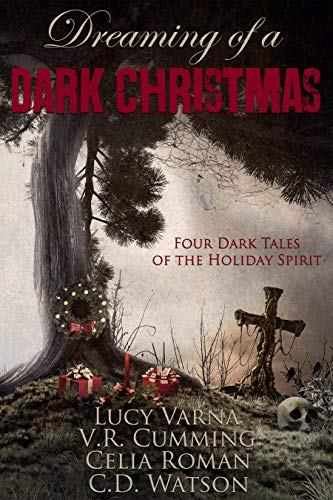 Dreaming of a Dark Christmas (Dark Holiday Series Book 1) (English Edition)