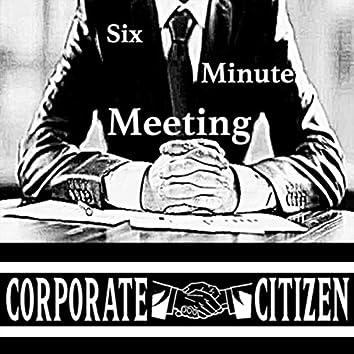 Six Minute Meeting