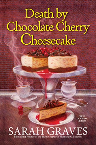 Death by Chocolate Cherry Cheesecake (A Death by Chocolate Mystery Book 1)