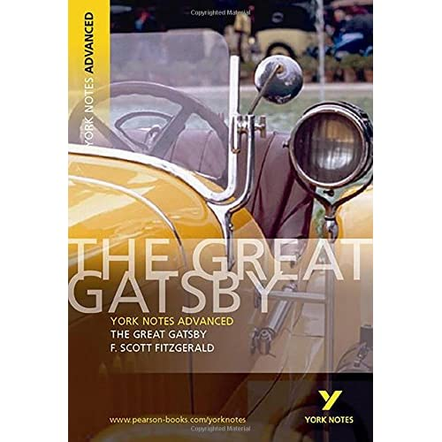 The Great Gatsby: York Notes Advanced: Amazon co uk: F