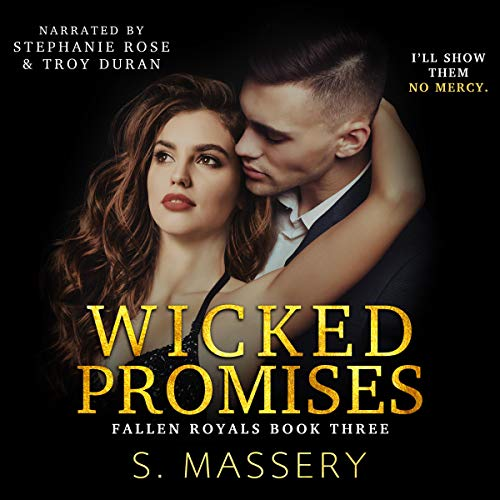 Wicked Promises Audiobook By S. Massery cover art