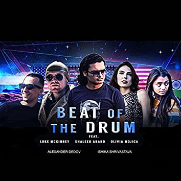Beat of the Drum (feat. Alexander Dedov, Olivia Mojica, Ishika Shrivastava & Shaleen Anand)