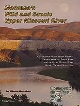 Montanas Wild & Scenic Upper Missouri River