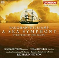 Vaughan Williams: A Sea Symphony / Overture to The Wasps (2007-03-27)