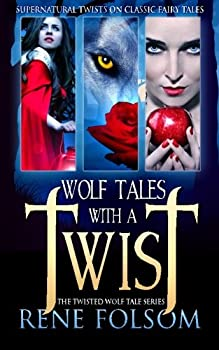 Wolf Tales with a Twist Boxed Set - Book  of the Twisted Wolf Tales