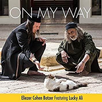 On My Way (feat. Lucky Ali)