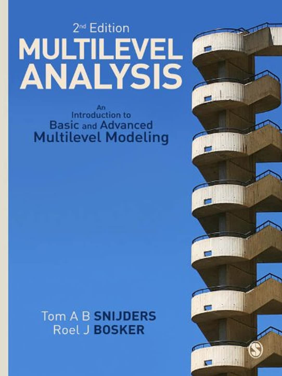 予報慈悲深いマティスMultilevel Analysis: An Introduction to Basic and Advanced Multilevel Modeling (English Edition)